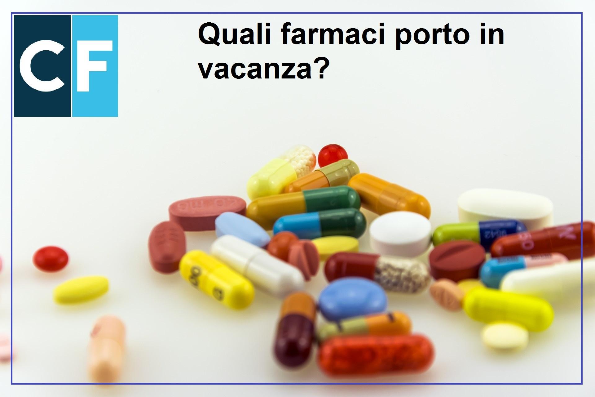 Quali farmaci porto in vacanza?